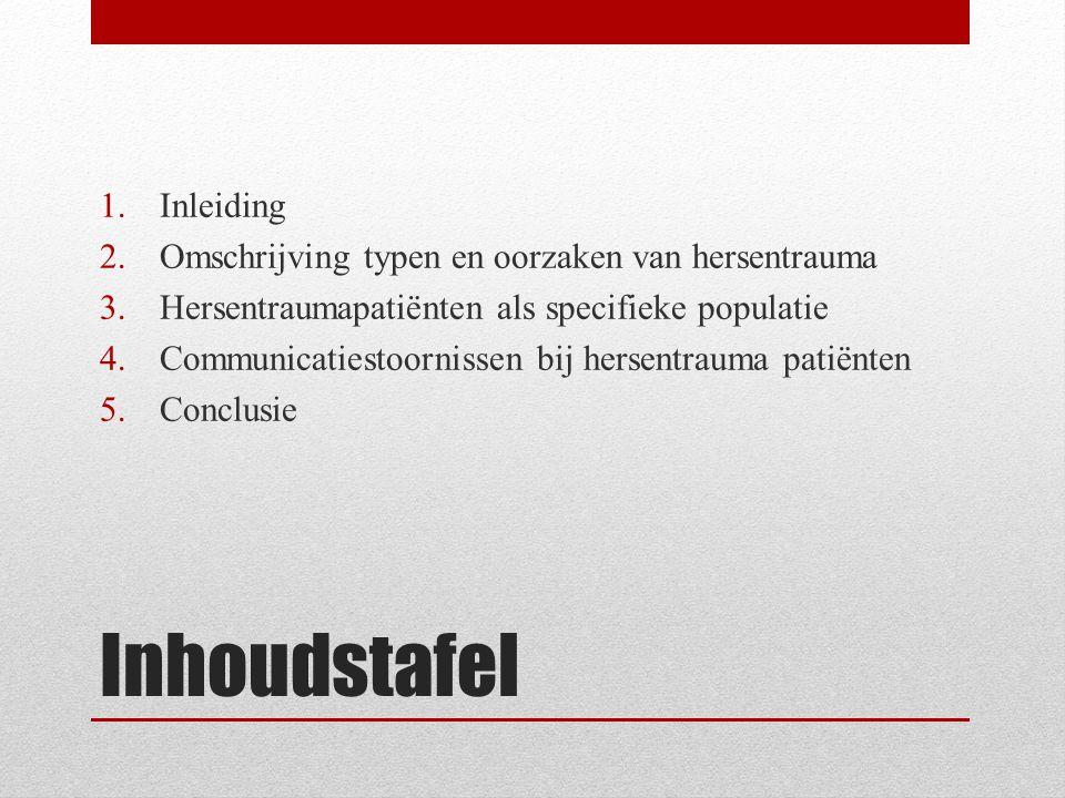 Inhoudstafel Inleiding Omschrijving typen en oorzaken van hersentrauma