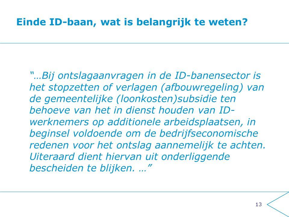 Einde ID-baan, wat is belangrijk te weten
