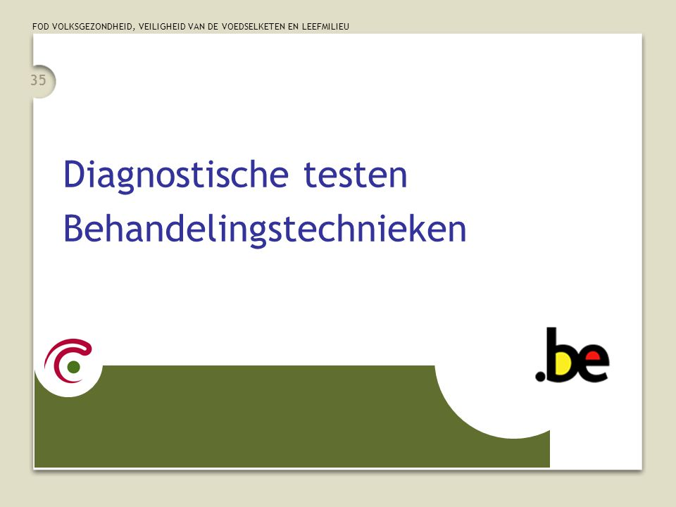 Diagnostische testen Behandelingstechnieken