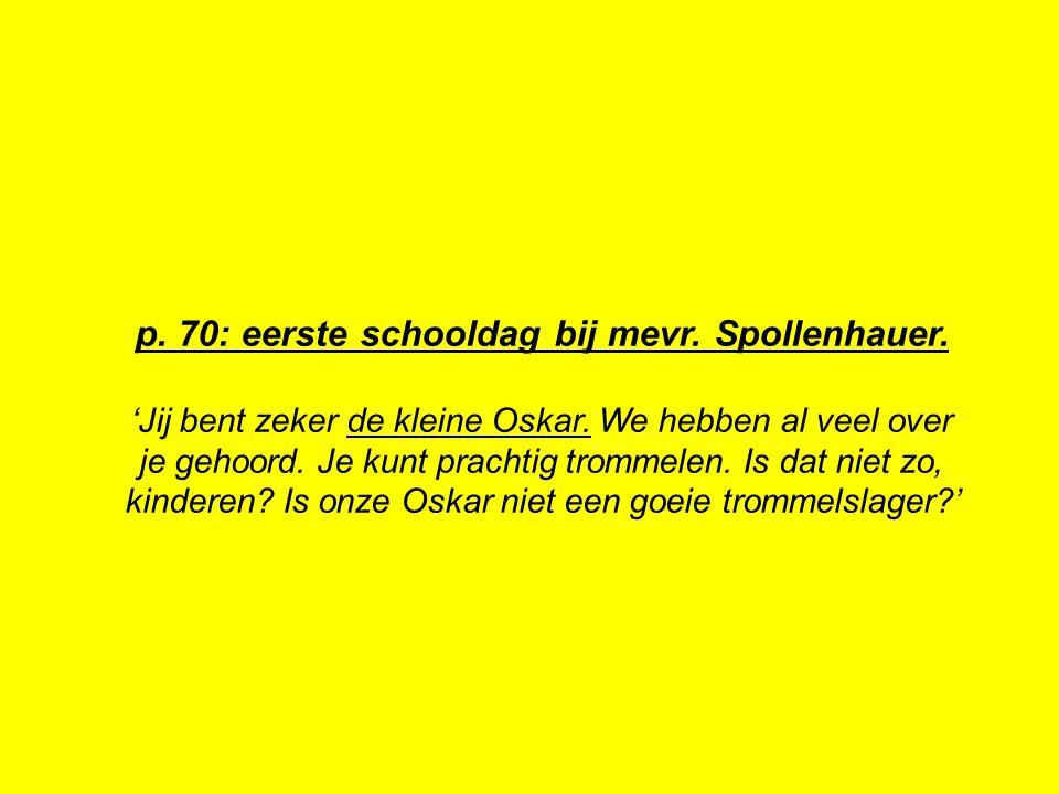 p. 70: eerste schooldag bij mevr. Spollenhauer.