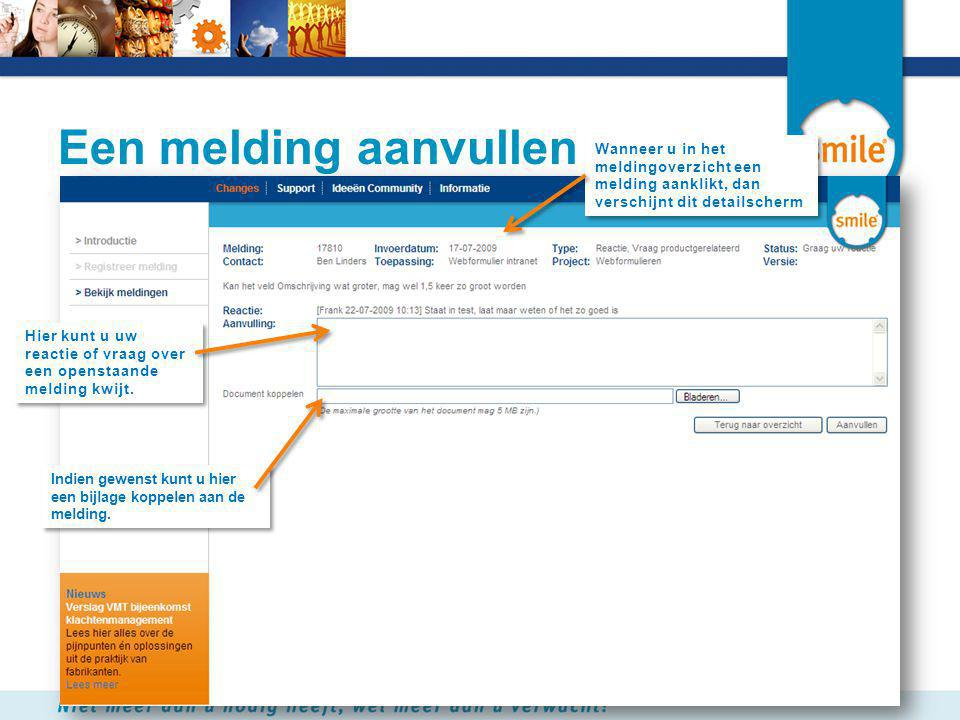 Een melding aanvullen Wanneer u in het meldingoverzicht een melding aanklikt, dan verschijnt dit detailscherm.