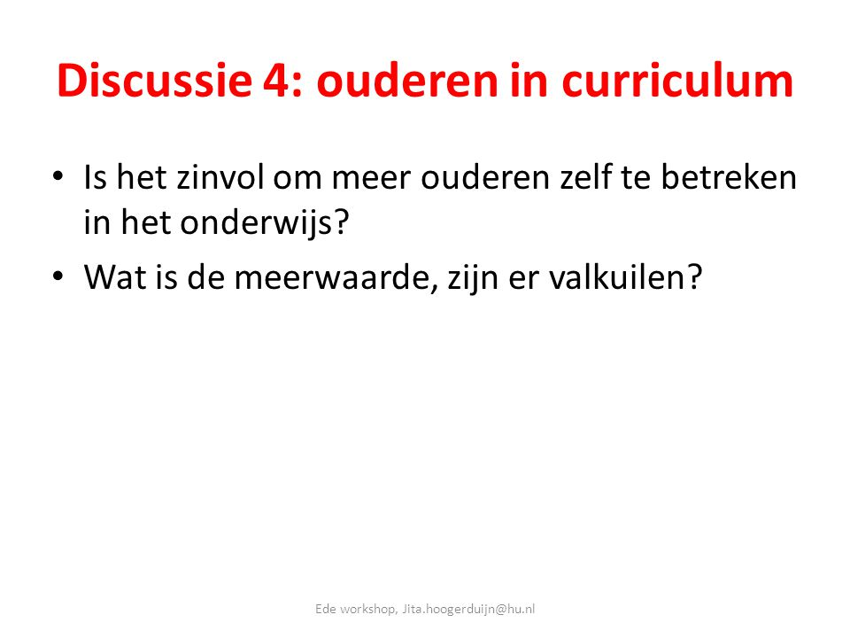 Discussie 4: ouderen in curriculum