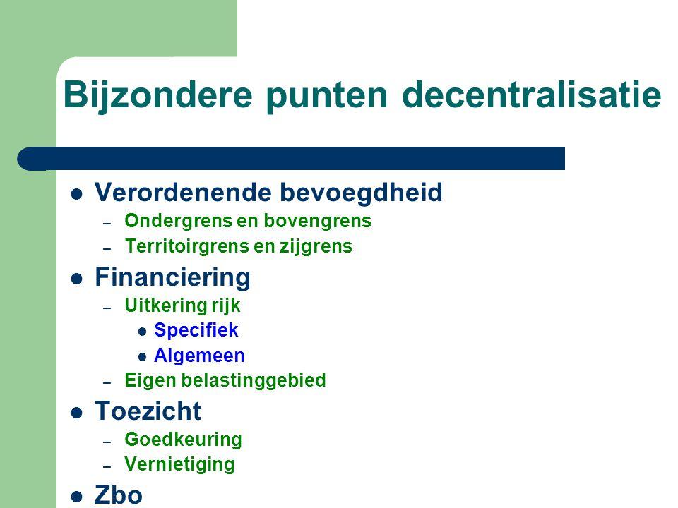 Bijzondere punten decentralisatie