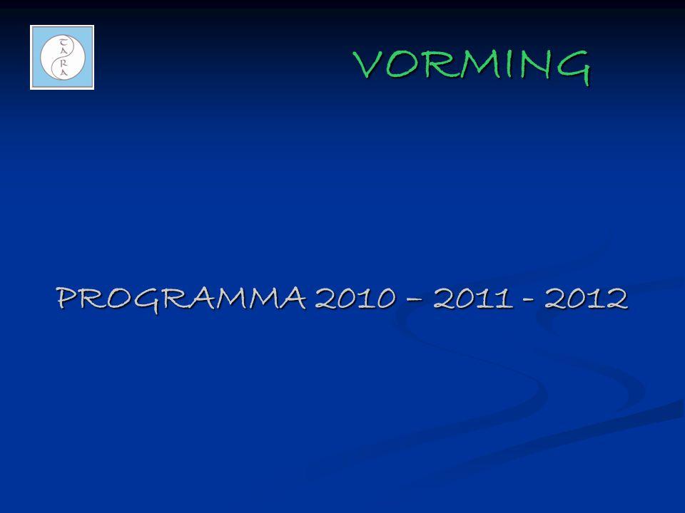 VORMING PROGRAMMA 2010 – 2011 - 2012
