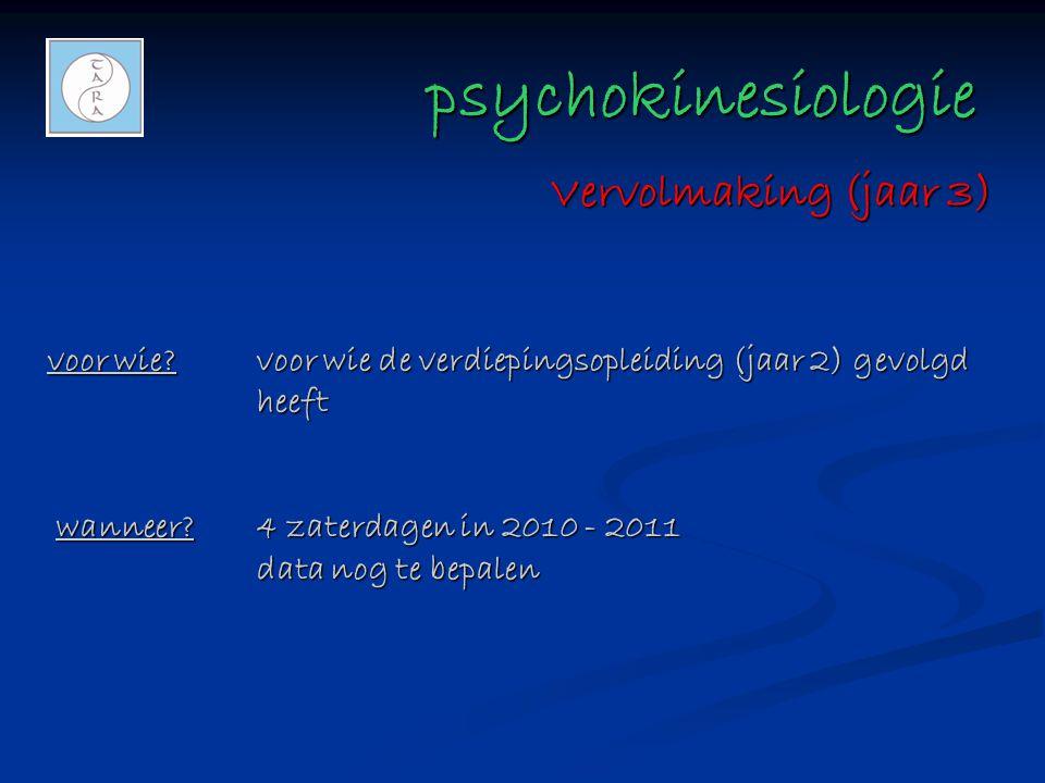 psychokinesiologie Vervolmaking (jaar 3)