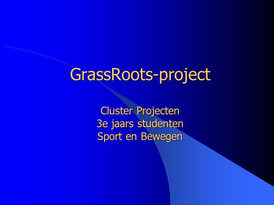 GrassRoots-project Cluster Projecten 3e jaars studenten Sport en Bewegen