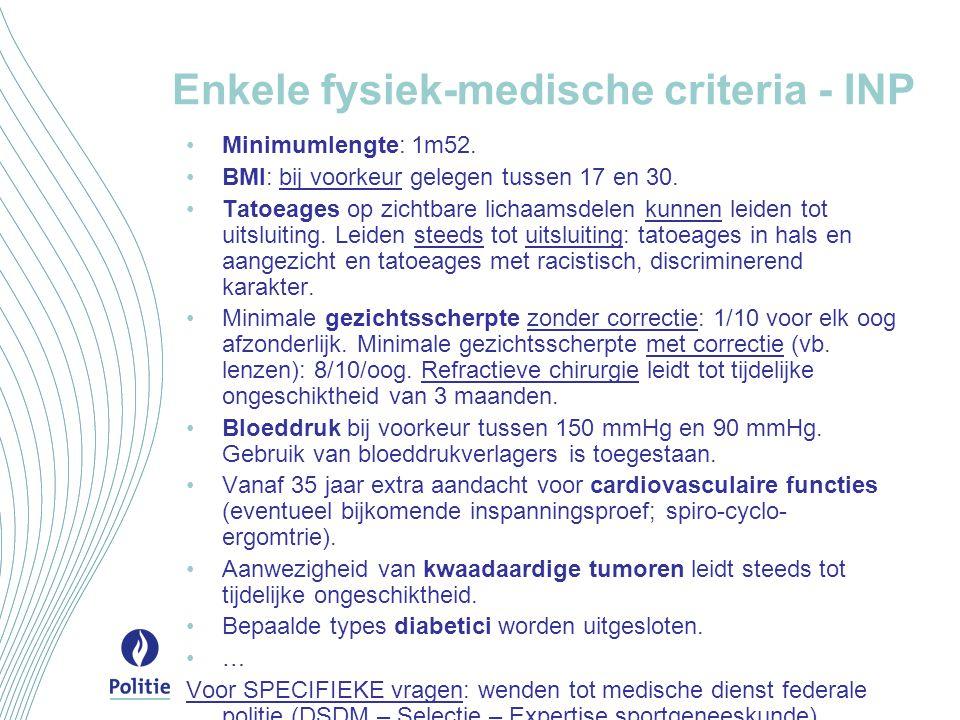 Enkele fysiek-medische criteria - INP
