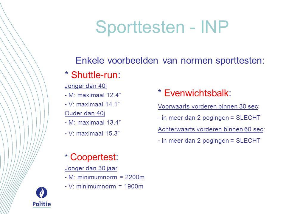 Sporttesten - INP Enkele voorbeelden van normen sporttesten: