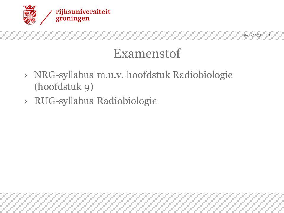 Examenstof NRG-syllabus m.u.v. hoofdstuk Radiobiologie (hoofdstuk 9)