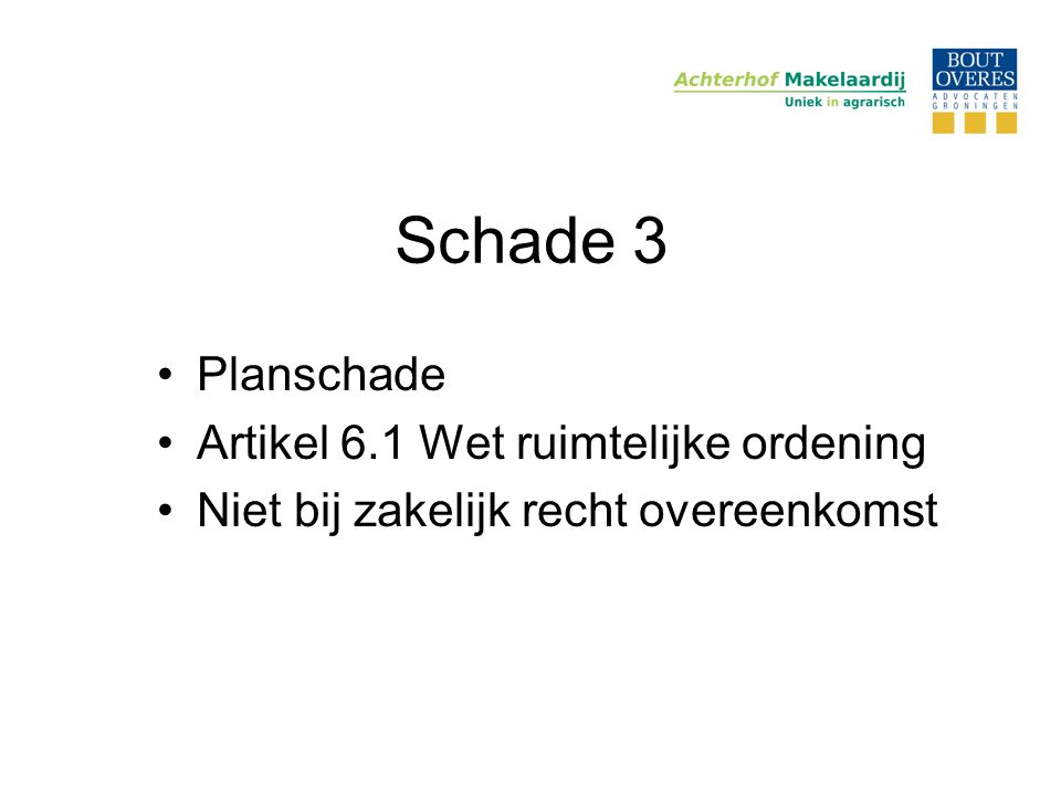 Schade 3 Planschade Artikel 6.1 Wet ruimtelijke ordening