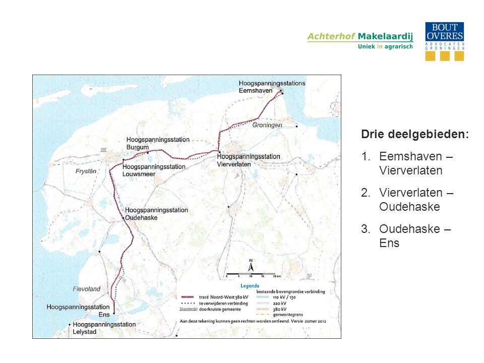 Drie deelgebieden: Eemshaven – Vierverlaten Vierverlaten – Oudehaske Oudehaske – Ens