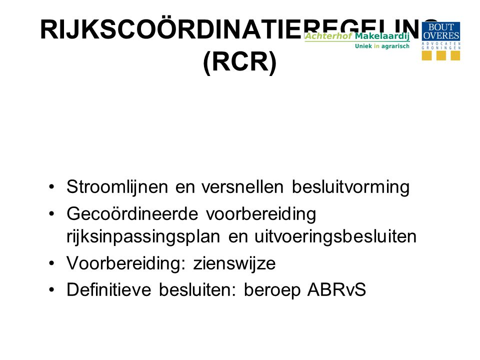 RIJKSCOÖRDINATIEREGELING (RCR)