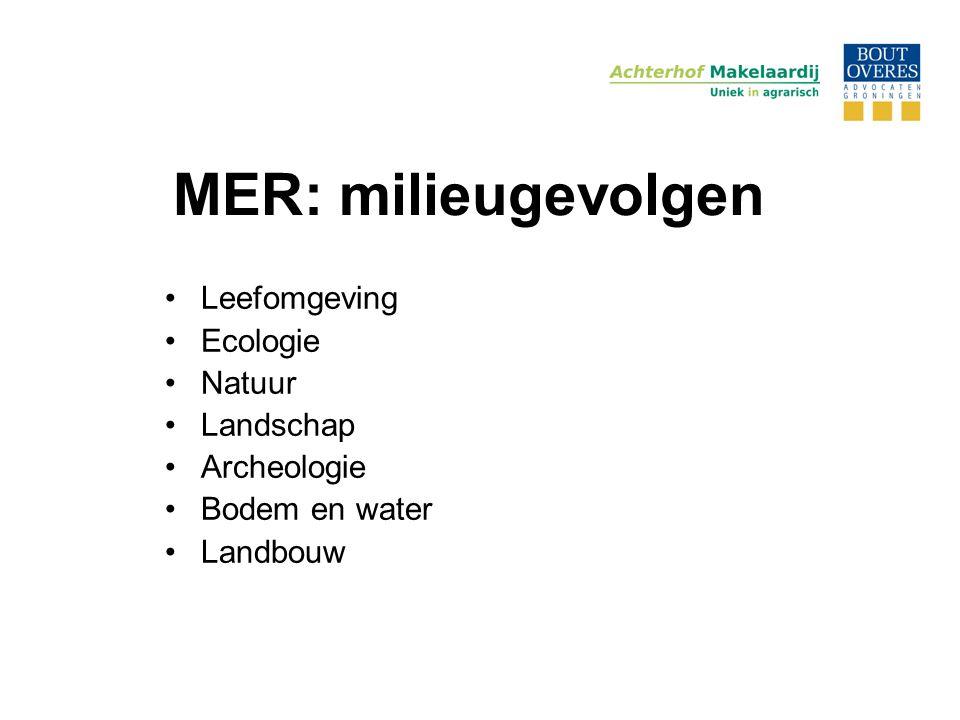 MER: milieugevolgen Leefomgeving Ecologie Natuur Landschap Archeologie