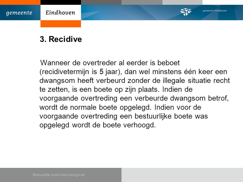 3. Recidive
