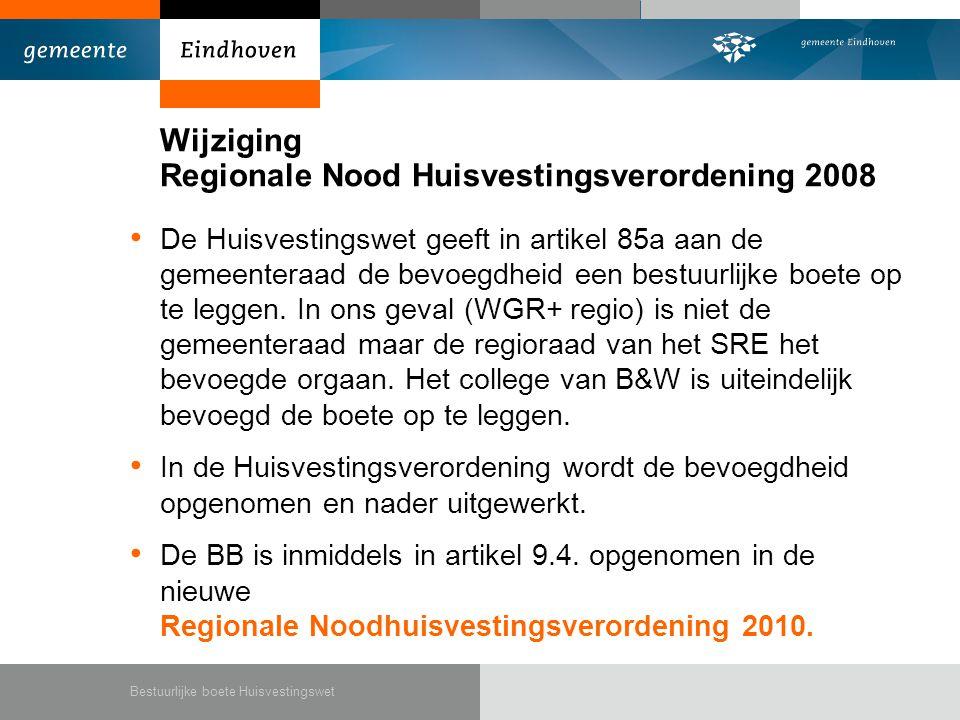 Wijziging Regionale Nood Huisvestingsverordening 2008