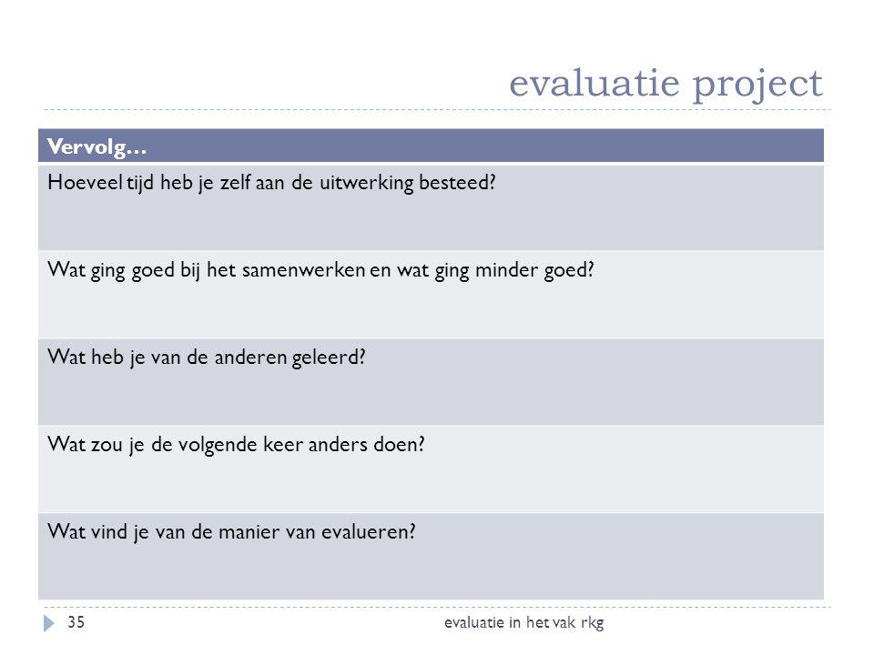 evaluatie project Vervolg…