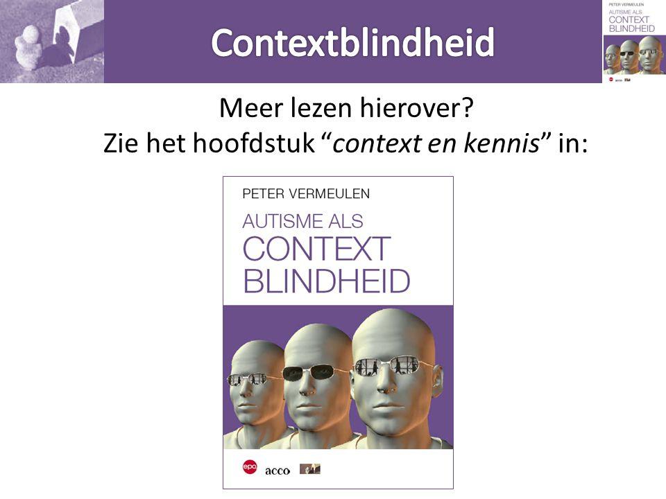 Contextblindheid Meer lezen hierover.