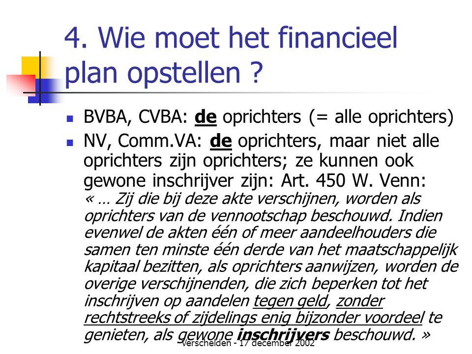 4. Wie moet het financieel plan opstellen