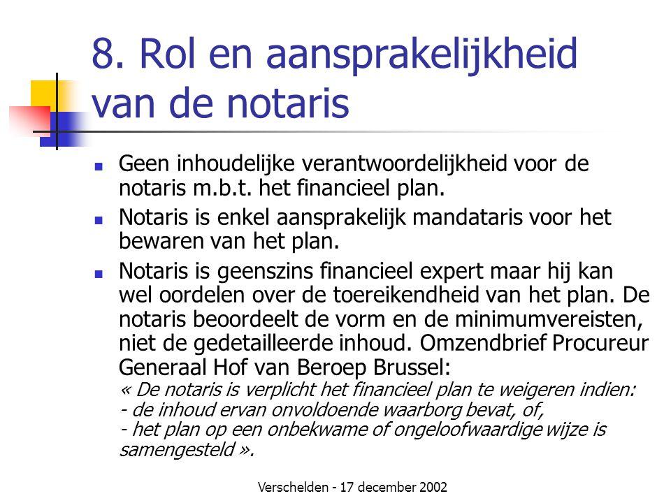 8. Rol en aansprakelijkheid van de notaris