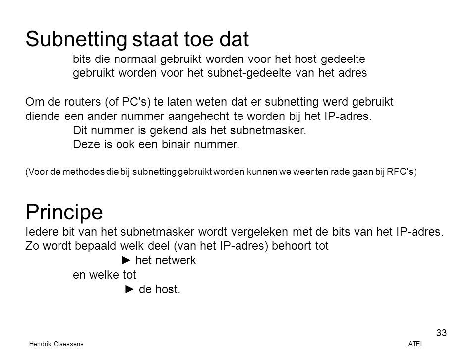 Subnetting staat toe dat
