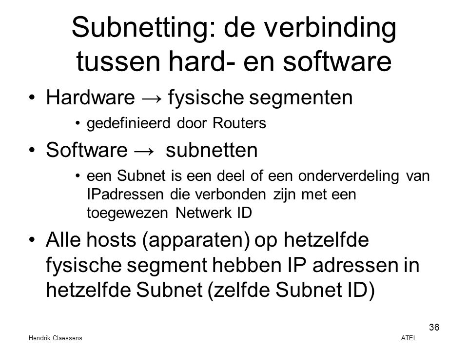 Subnetting: de verbinding tussen hard- en software
