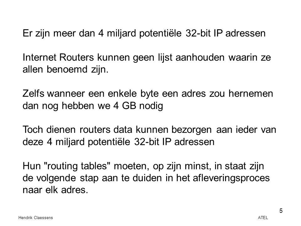 Er zijn meer dan 4 miljard potentiële 32-bit IP adressen