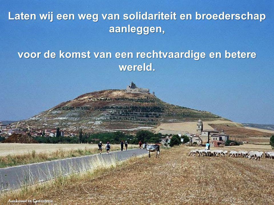 Laten wij een weg van solidariteit en broederschap aanleggen,