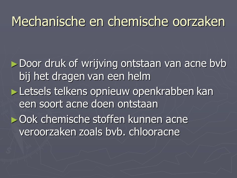 Mechanische en chemische oorzaken