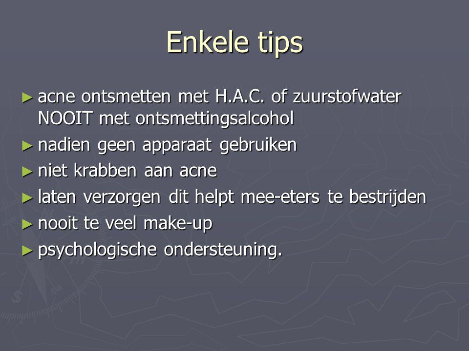 Enkele tips acne ontsmetten met H.A.C. of zuurstofwater NOOIT met ontsmettingsalcohol. nadien geen apparaat gebruiken.