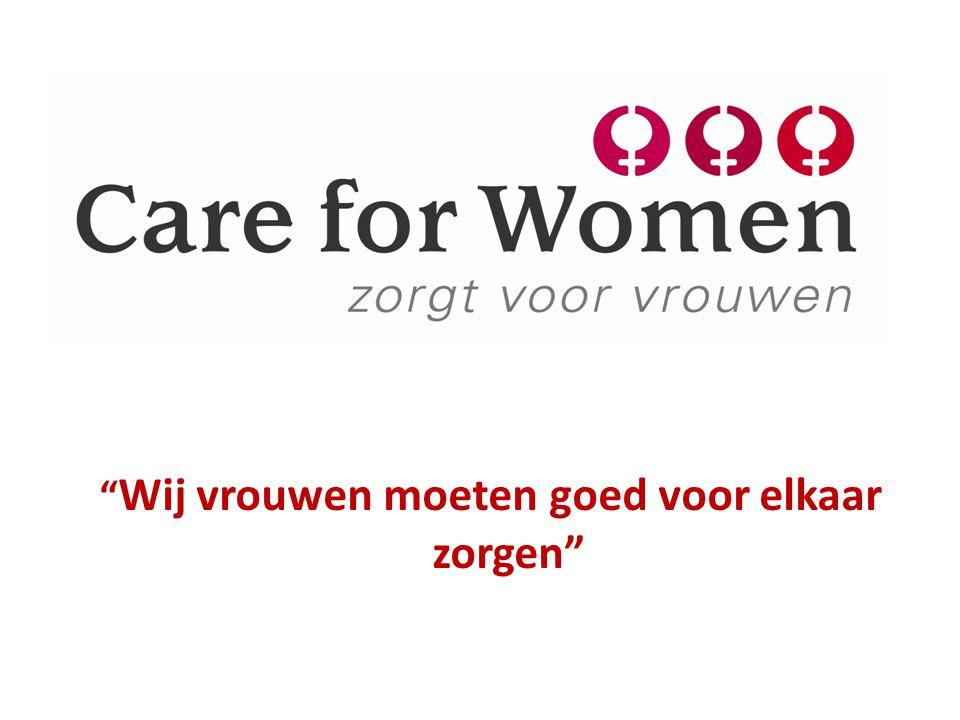Wij vrouwen moeten goed voor elkaar zorgen
