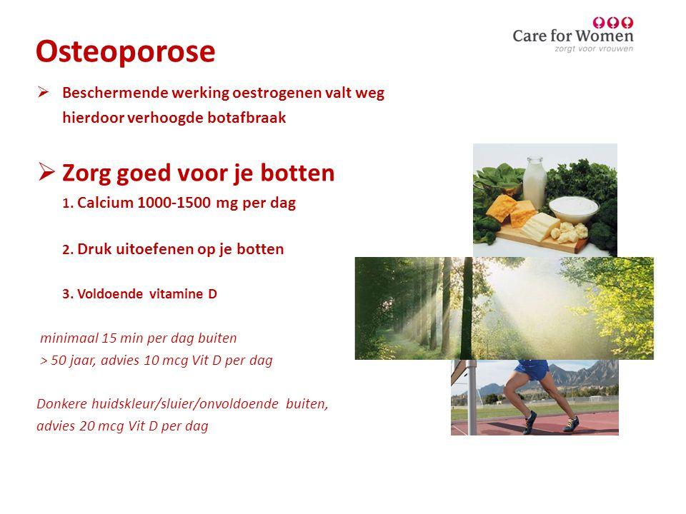 Osteoporose Zorg goed voor je botten