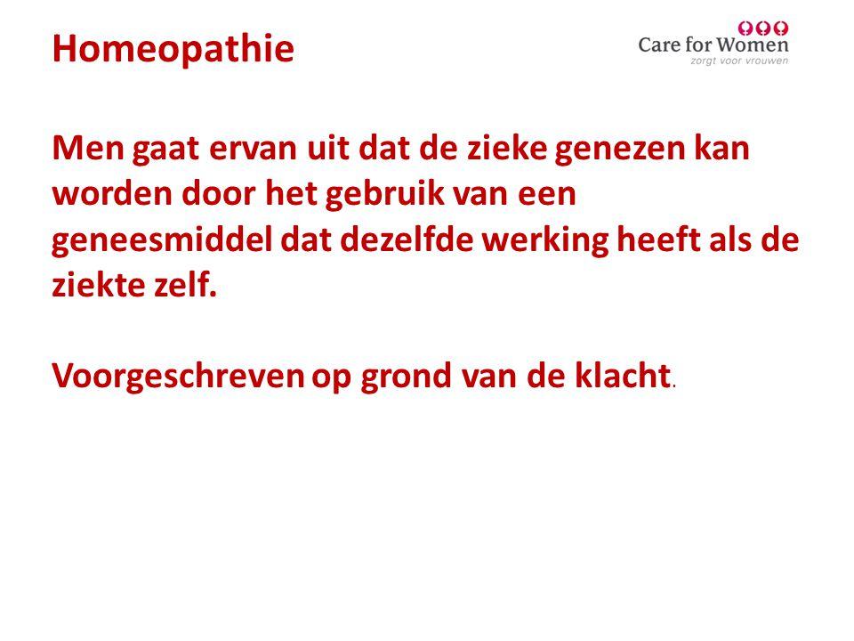 Homeopathie Men gaat ervan uit dat de zieke genezen kan worden door het gebruik van een geneesmiddel dat dezelfde werking heeft als de ziekte zelf.
