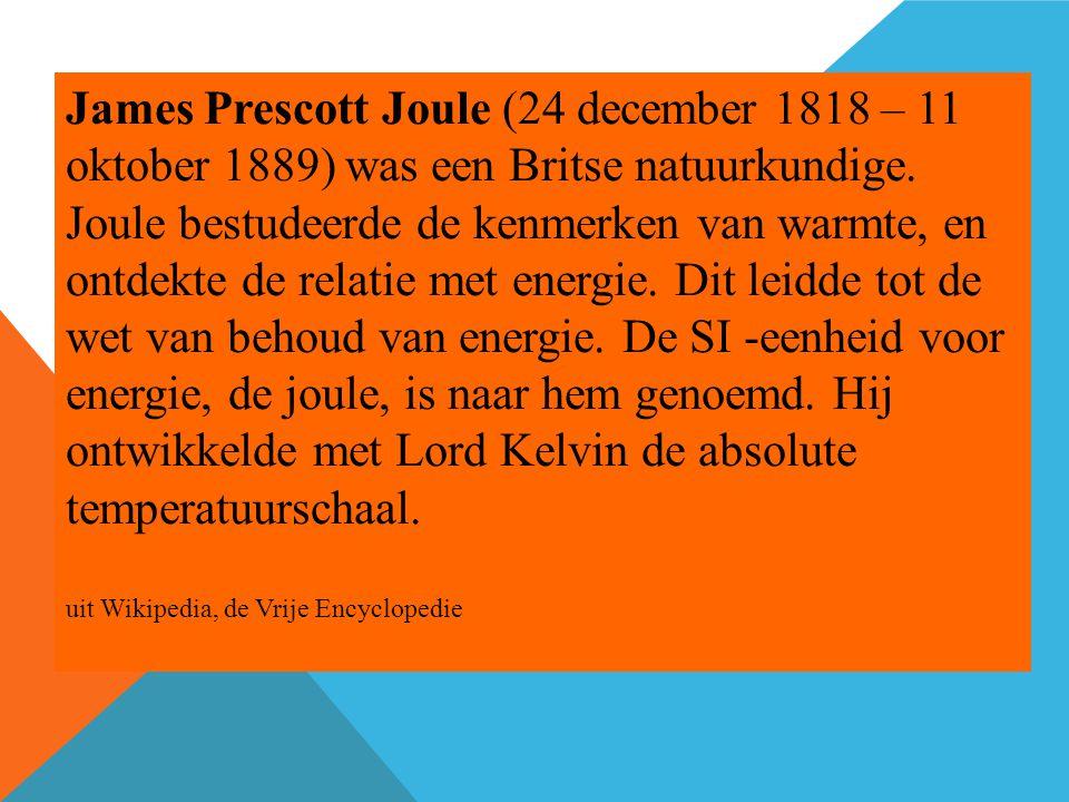 James Prescott Joule (24 december 1818 – 11 oktober 1889) was een Britse natuurkundige.