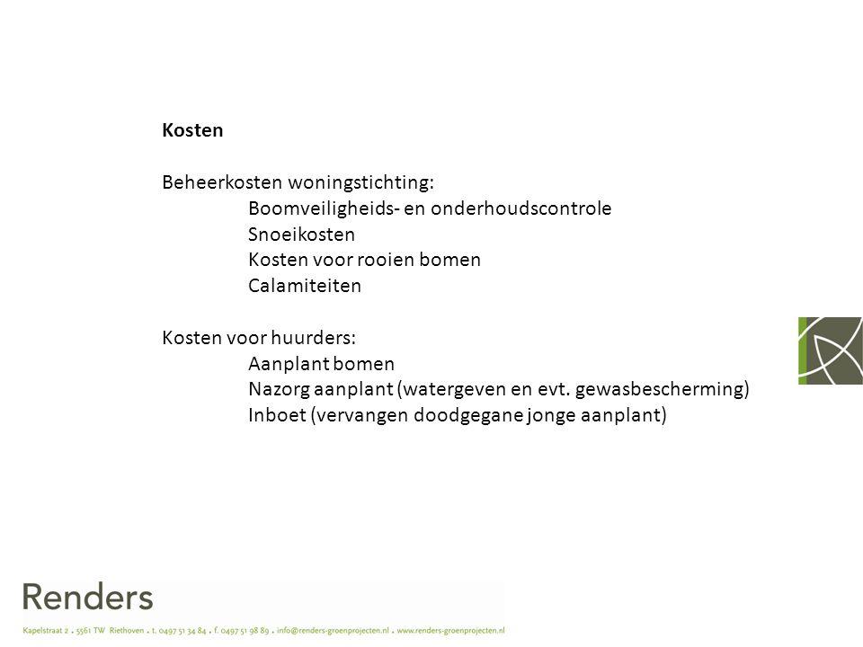 Kosten Beheerkosten woningstichting: Boomveiligheids- en onderhoudscontrole. Snoeikosten. Kosten voor rooien bomen.