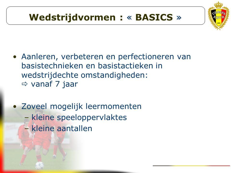 Wedstrijdvormen : « BASICS »