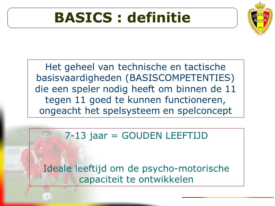 BASICS : definitie