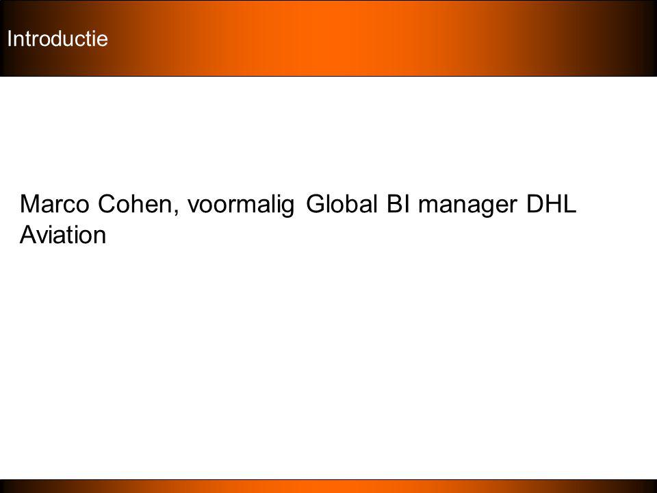 Marco Cohen, voormalig Global BI manager DHL Aviation