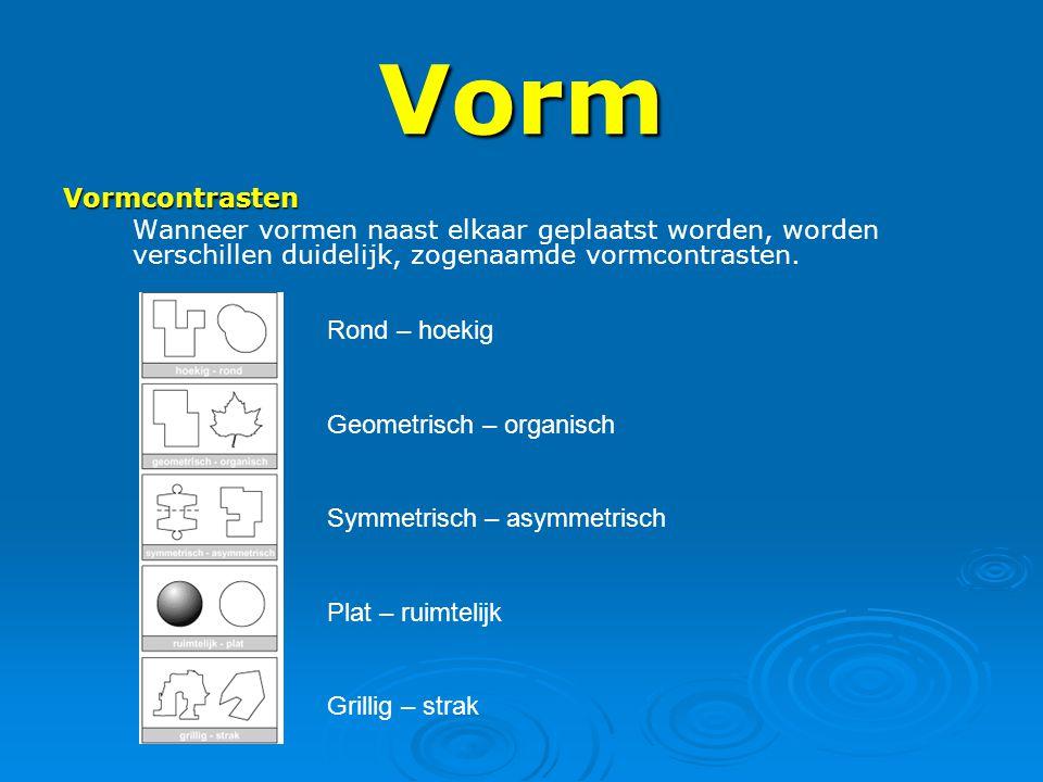 Vorm Vormcontrasten. Wanneer vormen naast elkaar geplaatst worden, worden verschillen duidelijk, zogenaamde vormcontrasten.