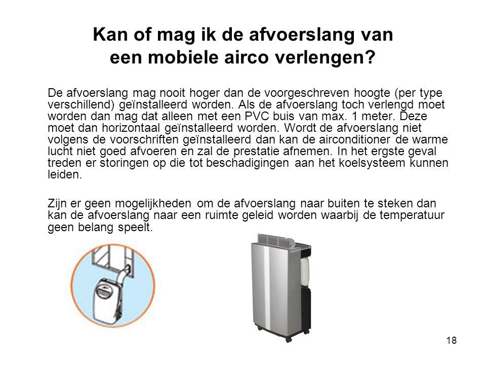 Kan of mag ik de afvoerslang van een mobiele airco verlengen