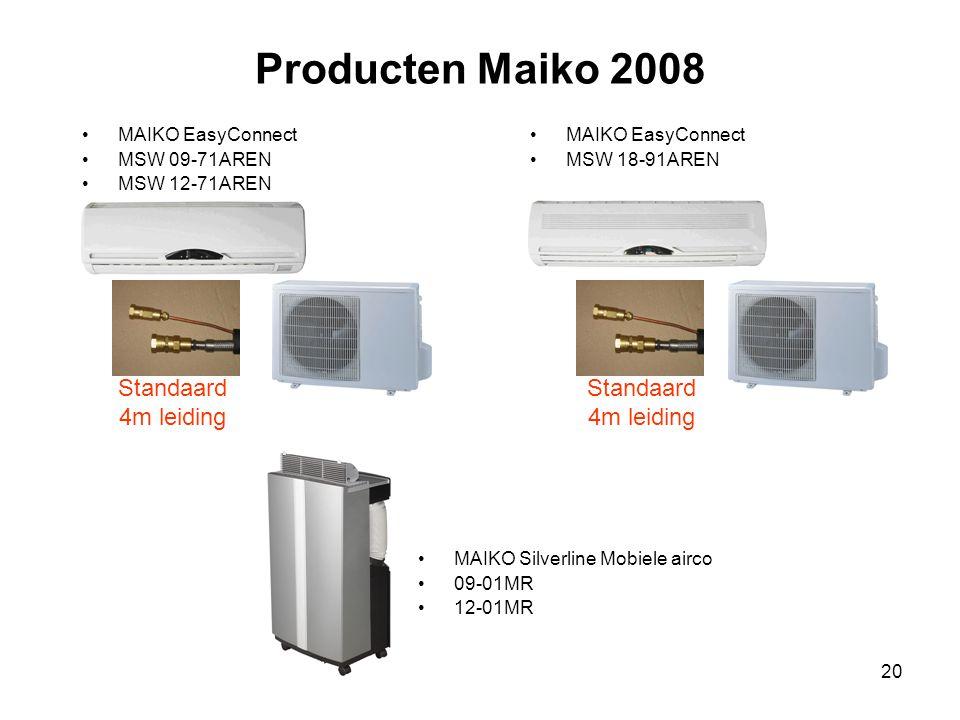 Producten Maiko 2008 Standaard 4m leiding Standaard 4m leiding