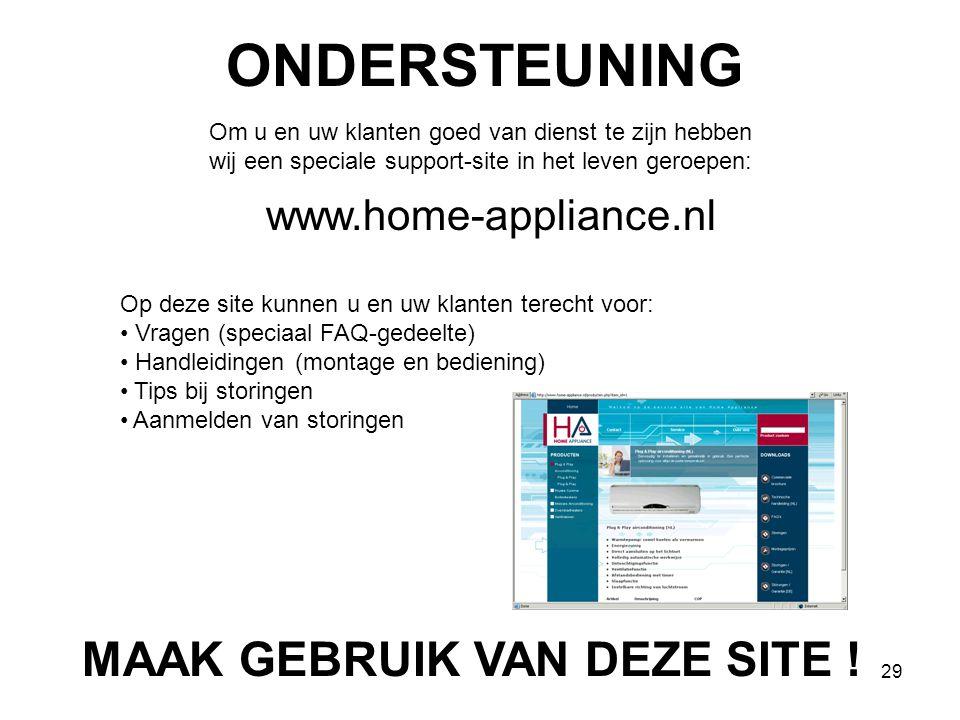 ONDERSTEUNING MAAK GEBRUIK VAN DEZE SITE ! www.home-appliance.nl