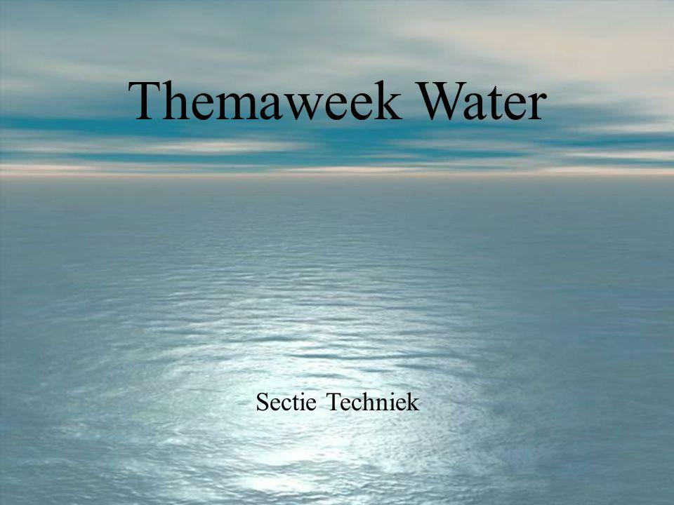 Themaweek Water Sectie Techniek