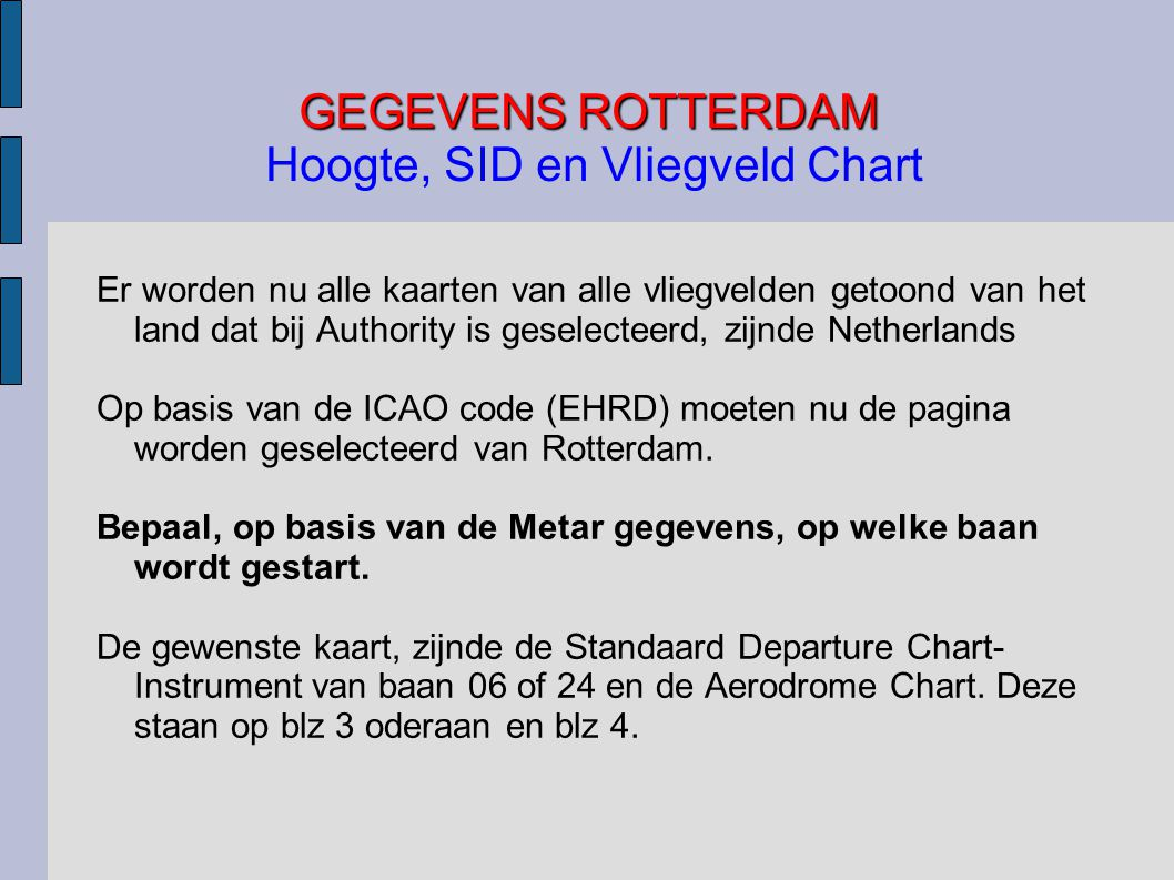 GEGEVENS ROTTERDAM Hoogte, SID en Vliegveld Chart