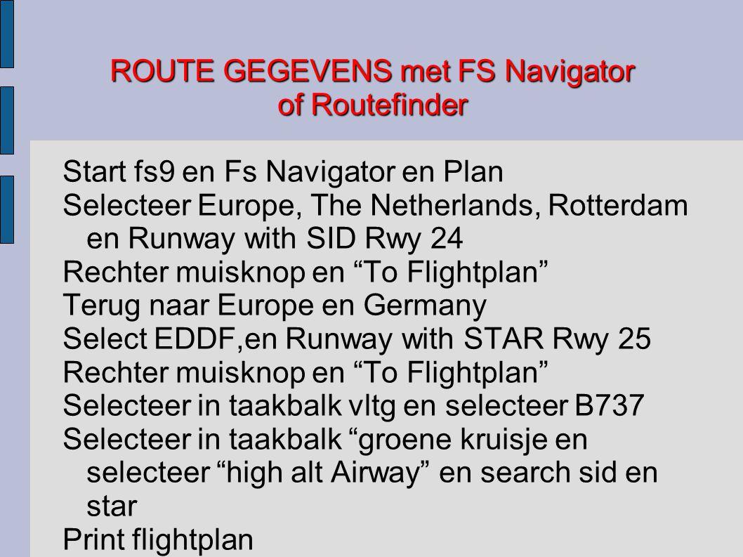 ROUTE GEGEVENS met FS Navigator of Routefinder