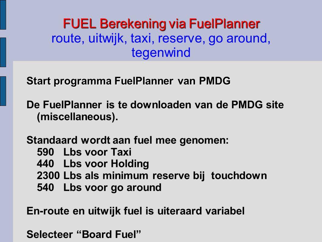 FUEL Berekening via FuelPlanner route, uitwijk, taxi, reserve, go around, tegenwind