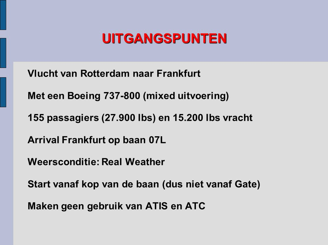 UITGANGSPUNTEN Vlucht van Rotterdam naar Frankfurt