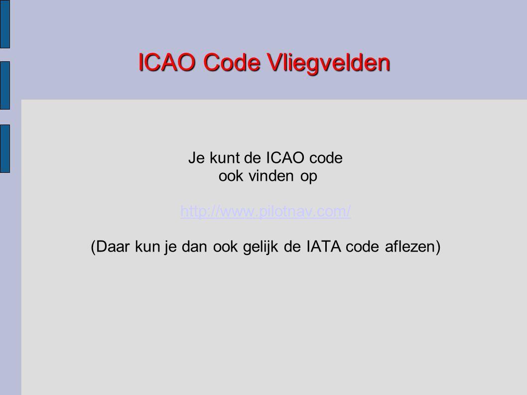 (Daar kun je dan ook gelijk de IATA code aflezen)