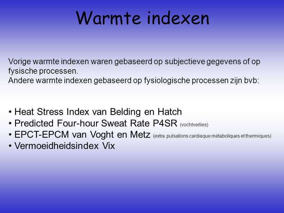 Warmte indexen Heat Stress Index van Belding en Hatch