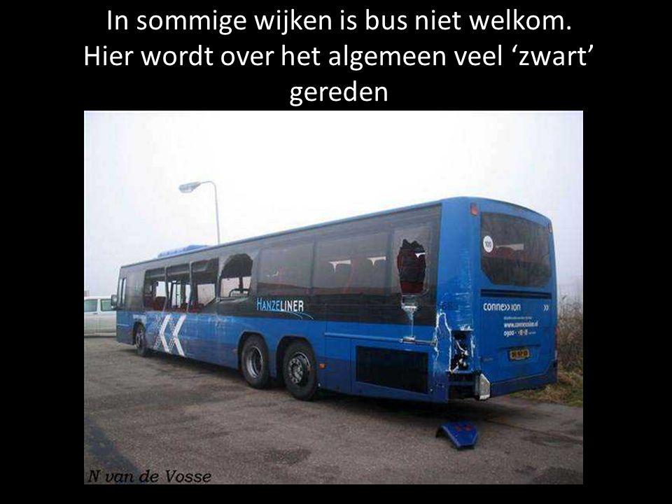 In sommige wijken is bus niet welkom