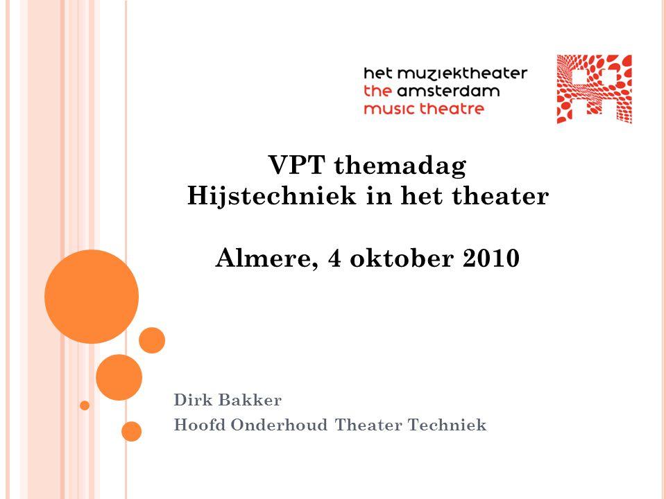 Dirk Bakker Hoofd Onderhoud Theater Techniek